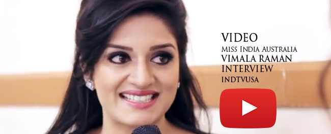 Vimala Raman, Miss India Australia 2004, interview in USA